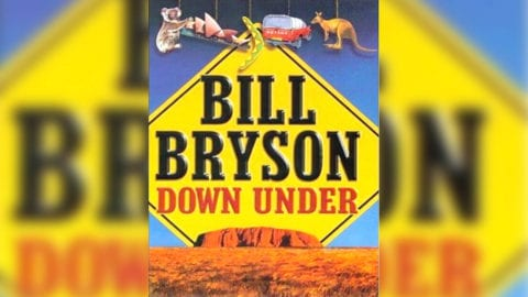 Bill Bryson Down Under book cover