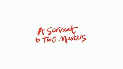 A Servant to Two Masters title treatment